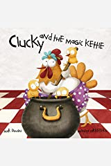 Clucky and the Magic Kettle Kindle Edition