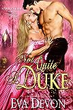 Not Quite A Duke (Dukes' Club Book 6) (English Edition)