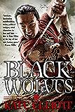Black Wolves (Black Wolves Trilogy Book 1)