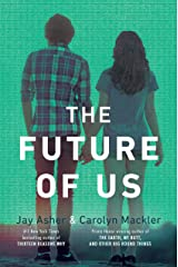 The Future of Us Paperback