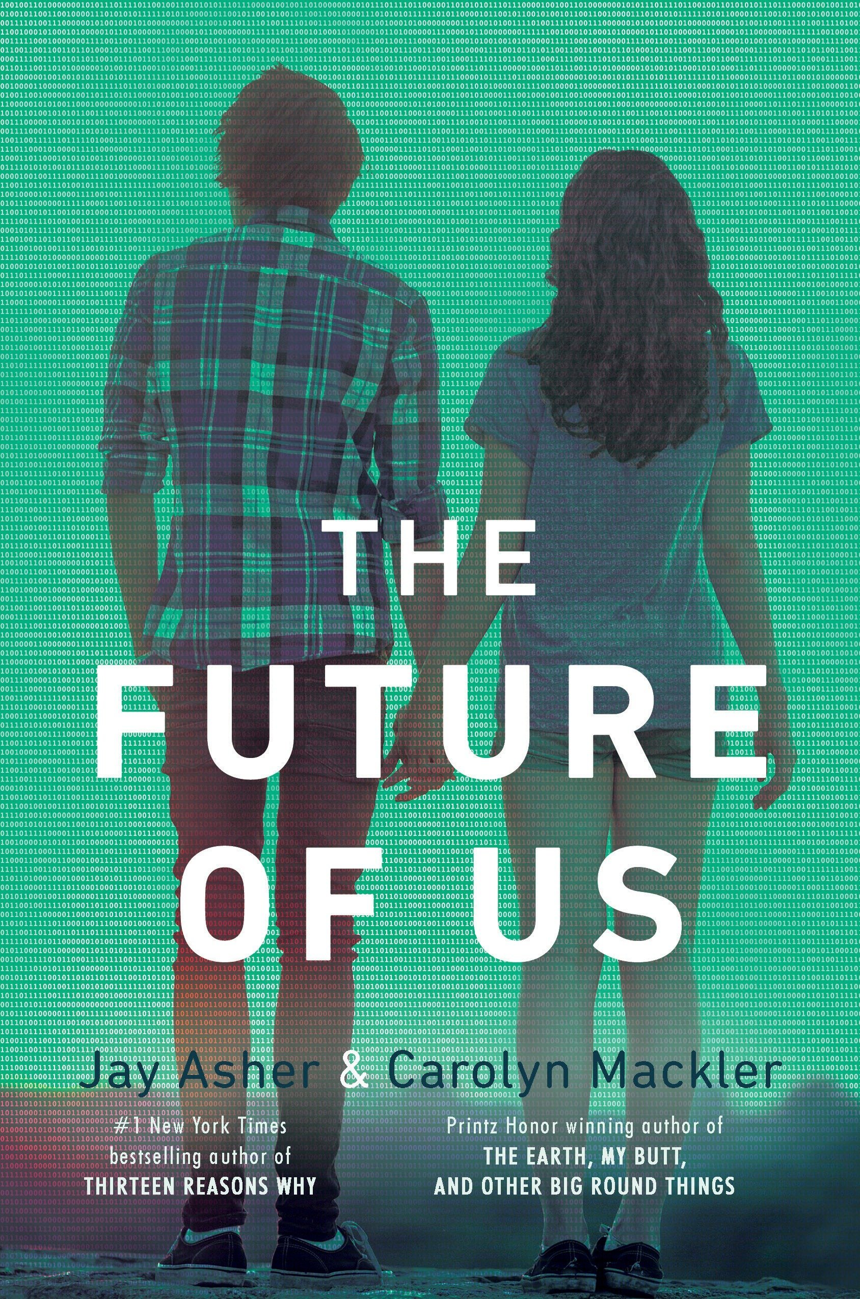 The Future of Us: Jay Asher, Carolyn Mackler: 9781595145161
