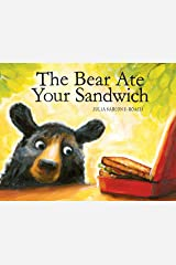 The Bear Ate Your Sandwich Kindle Edition