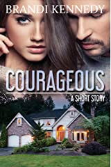 Courageous: a short story Kindle Edition
