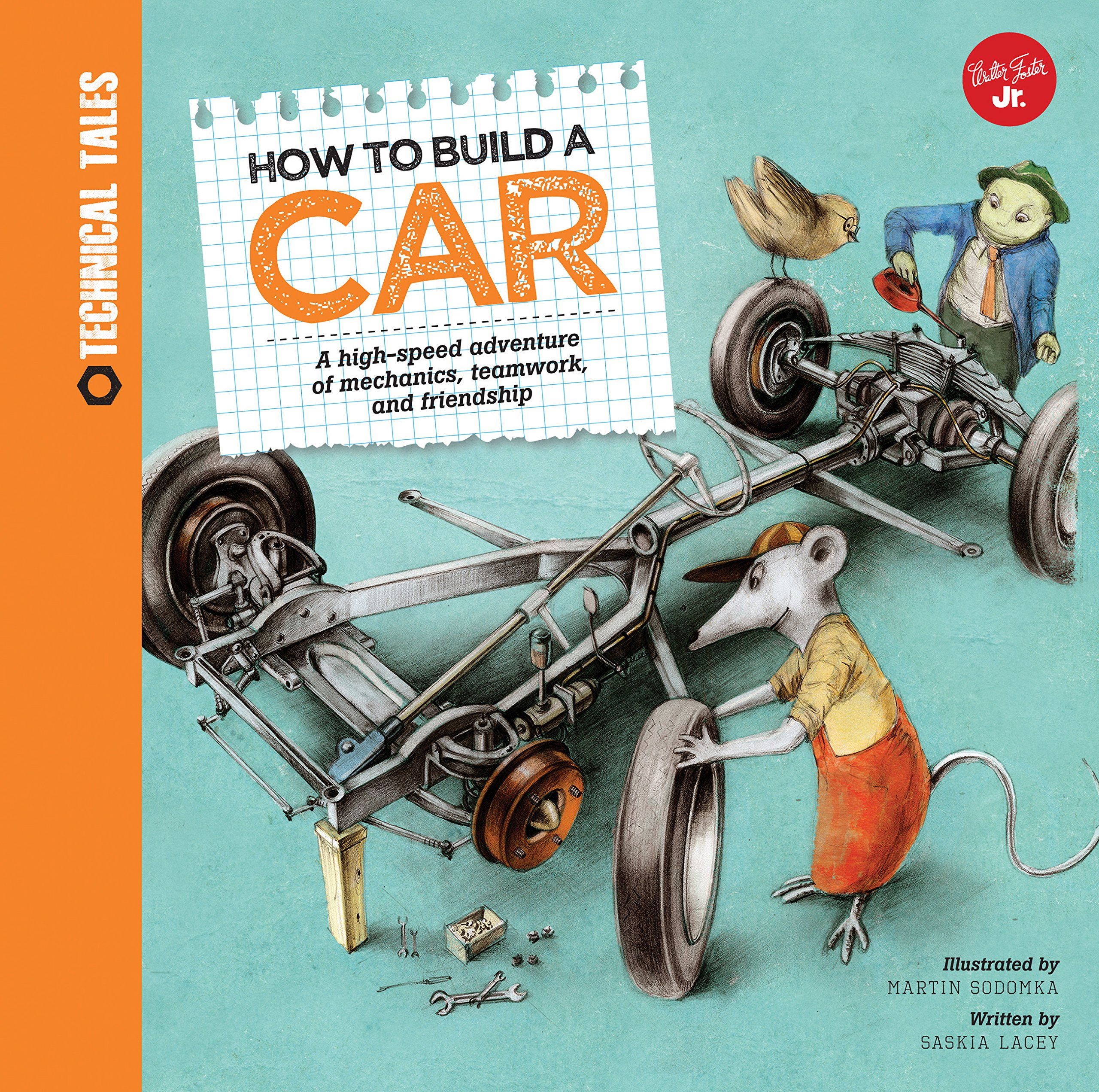 Build A Car >> How To Build A Car A High Speed Adventure Of Mechanics