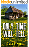 Only Time Will Tell: A Gripping Serial Killer Thriller