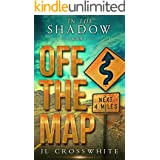 Off the Map: In the Shadow Book 1, a Christian Romantic Suspense (In the Shadow, Christian Romantic Suspense)