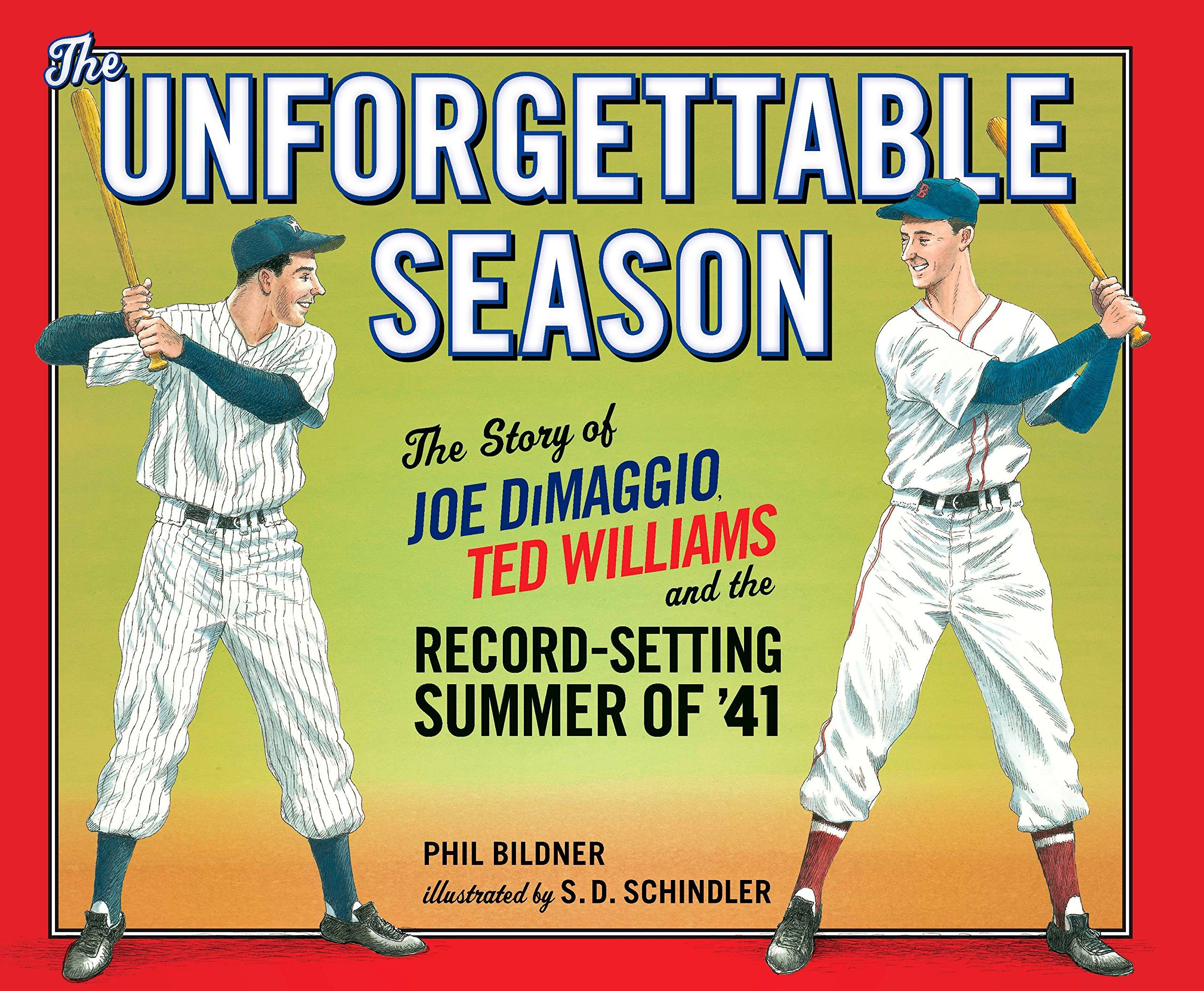 118c365f349af The Unforgettable Season: Joe DiMaggio, Ted Williams and the Record ...
