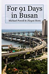 For 91 Days in Busan Kindle Edition