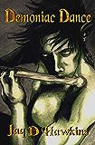 Demoniac Dance (Goblin Series Book 2)