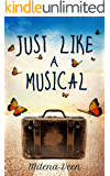 Just Like a Musical