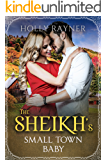 The Sheikh's Small Town Baby (Small Town Sheikhs Book 1)