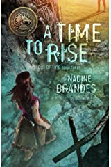 A Time to Rise (Out of Time Book 3) Kindle Edition