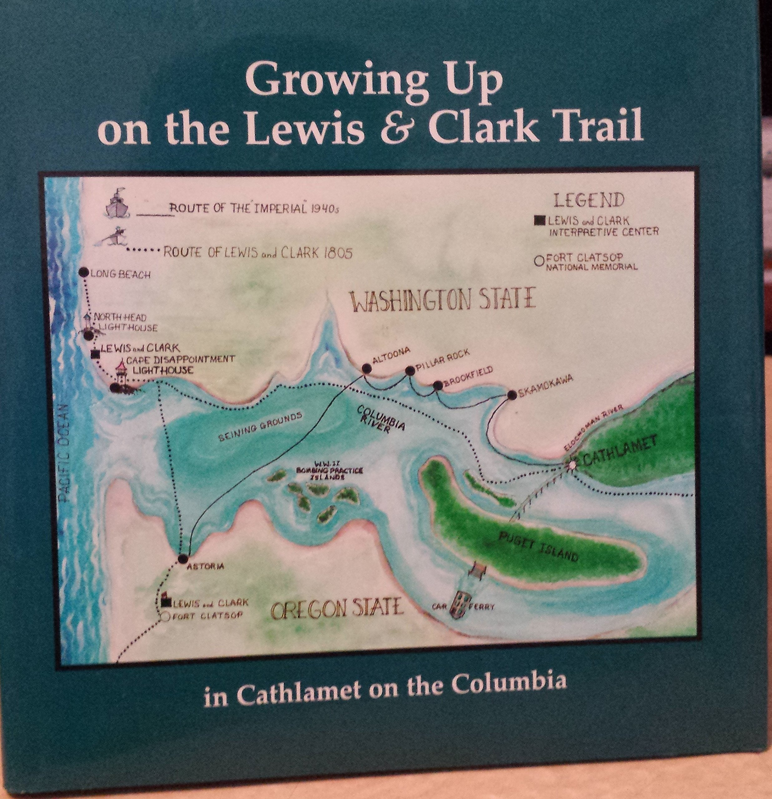 Read Online Growing Up on the Lewis & Clark Trail: In Cathlamet on the Columbia PDF ePub book