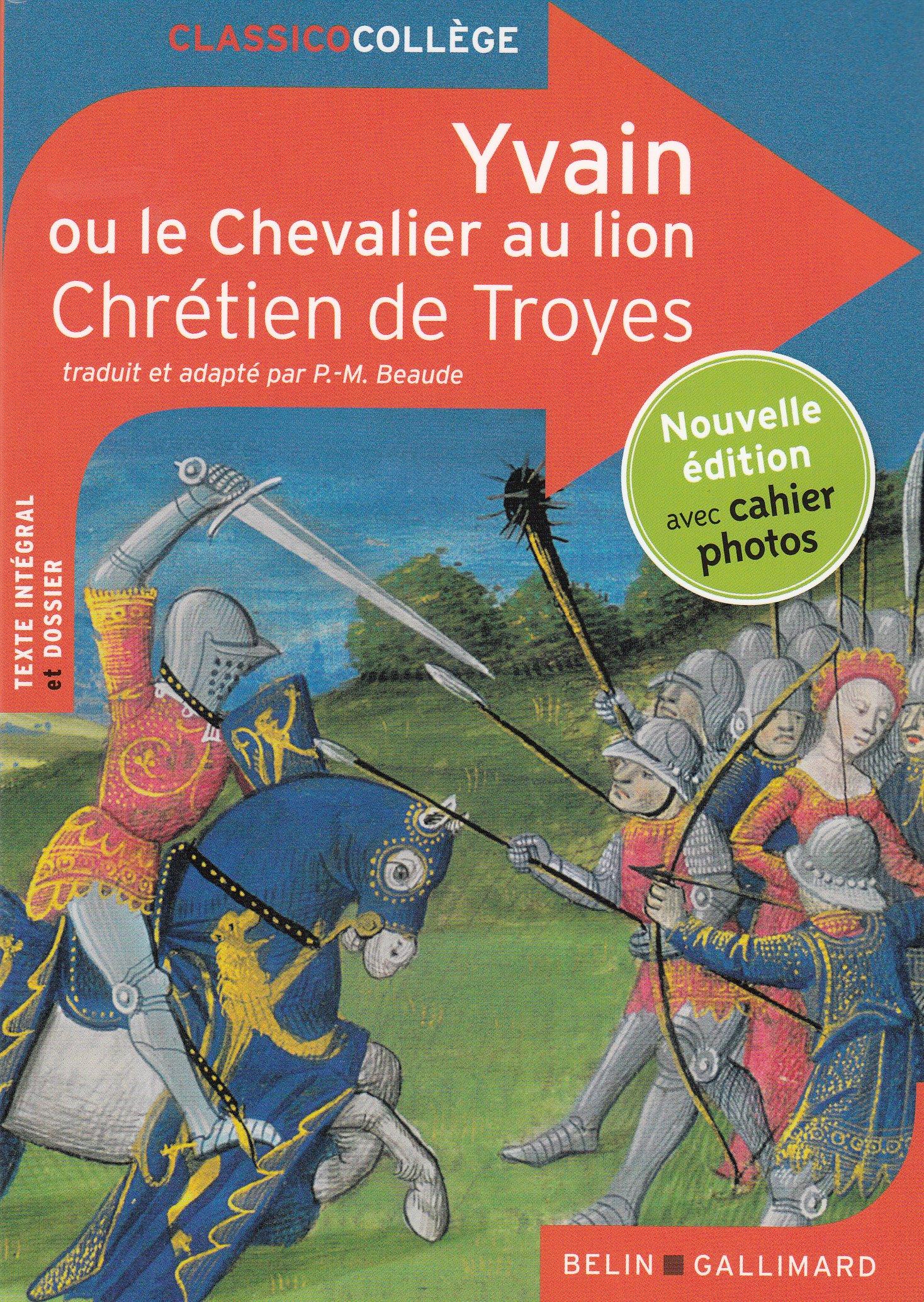 Yvain, Le Chevalier Au Lion (French Edition)