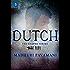Dutch (The Keeper Series)