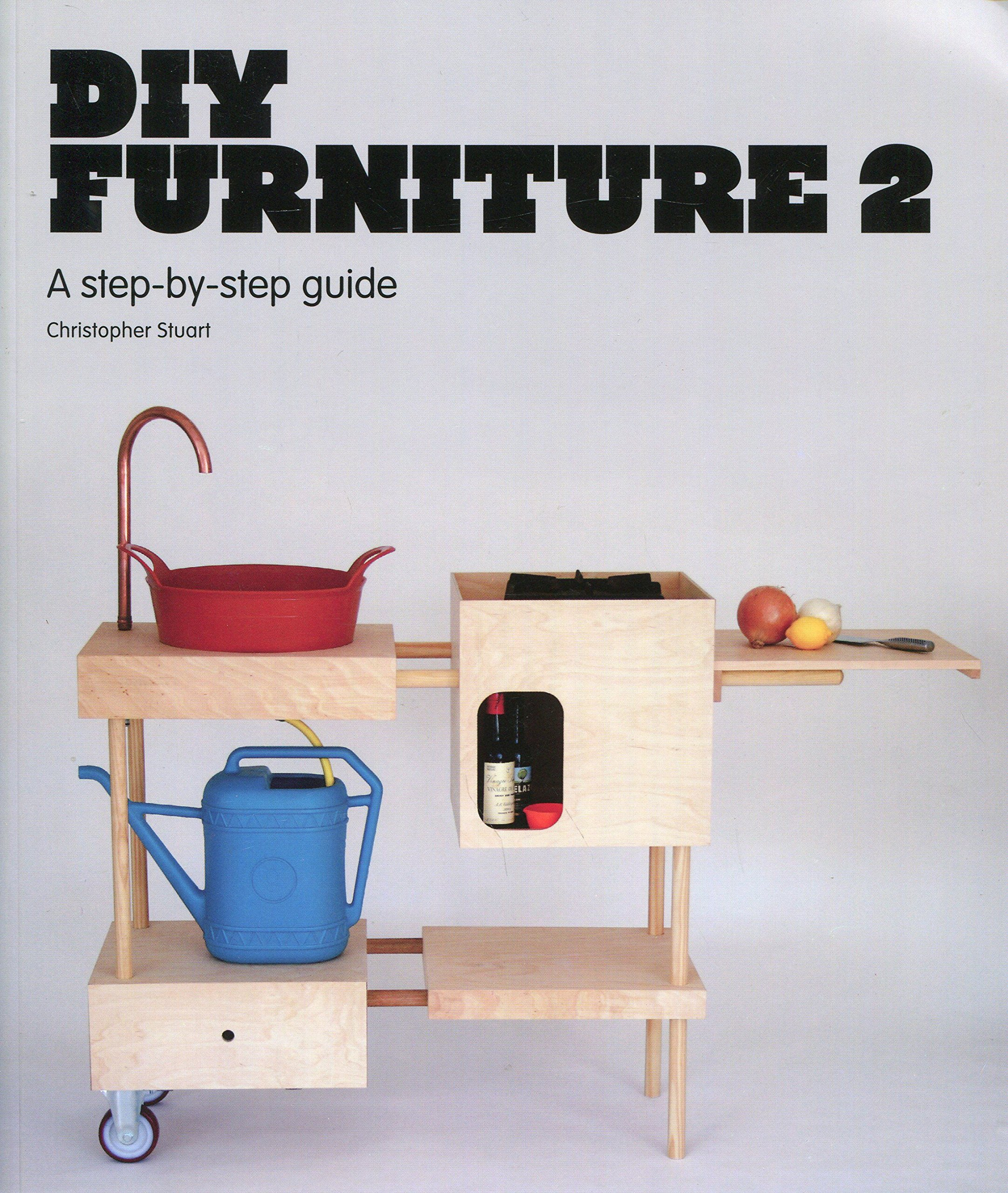 Diy designer furniture Amazon Follow The Author Youtube Diy Furniture 2 Stepbystep Guide Christopher Stuart