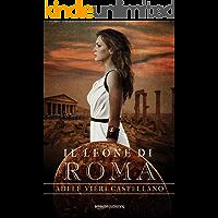 Il leone di Roma (Roma Caput Mundi Vol. 1)