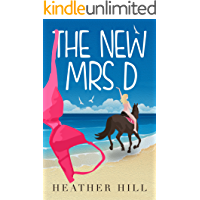 The New Mrs D: An Uplifting, Anti-Romantic Comedy