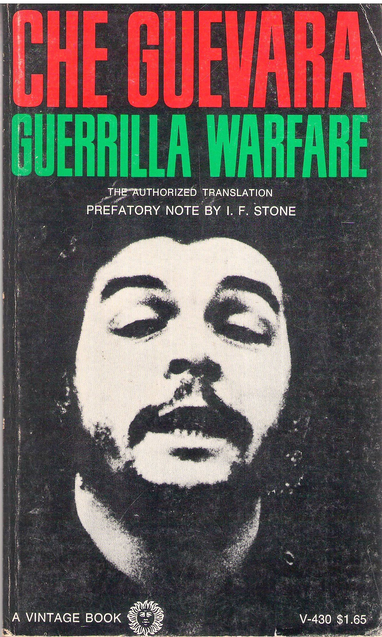 Guerrilla Warfare: the Authorized Translation, Che Guevara