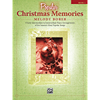 Popular Christmas Memories, Book 1: 9 Early Intermediate to Intermediate Piano Arrangements of the Season's Most Popular… book cover