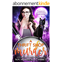 A Thrift Shop Murder: A hilariously witchy reverse harem mystery (Cats, Ghosts, and Avocado Toast Book 1) (English Edition)