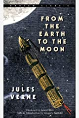 From the Earth to the Moon (Bantam Classics) Mass Market Paperback