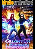 A Bitch of a Paradox (Quantum Legends Book 2)