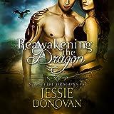 Reawakening the Dragon: Stonefire British Dragons, Book 5