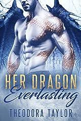 Her Dragon Everlasting: 50 Loving States, Arizona Kindle Edition