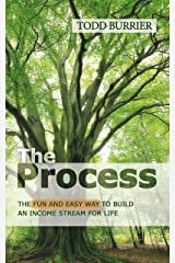 The Process - The fun and easy way to build an income stream for life Kindle Edition