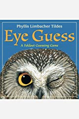 Eye Guess: A Foldout Guessing Game Hardcover