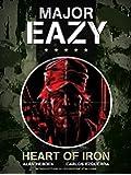 Major Eazy: Heart of Iron (volume 1)