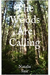 The Woods Are Calling (I'm Terrified of Everything Book 1) Kindle Edition