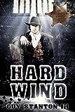 Hard Wind: Sci-fi Western (The Wind Drifters Series Book 3)