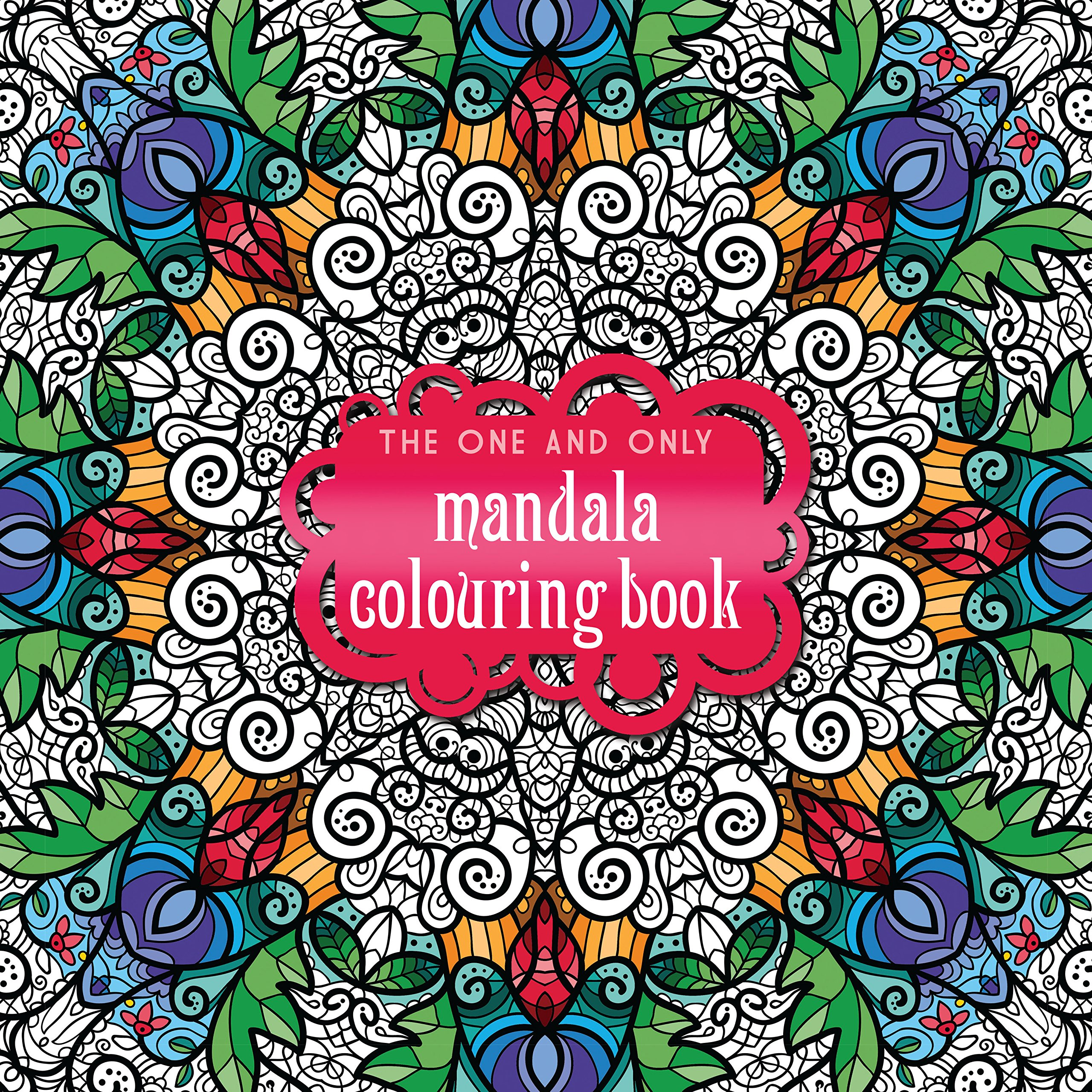 The One And Only Mandala Colouring Book Coloring Amazoncouk Phoenix Yard Books