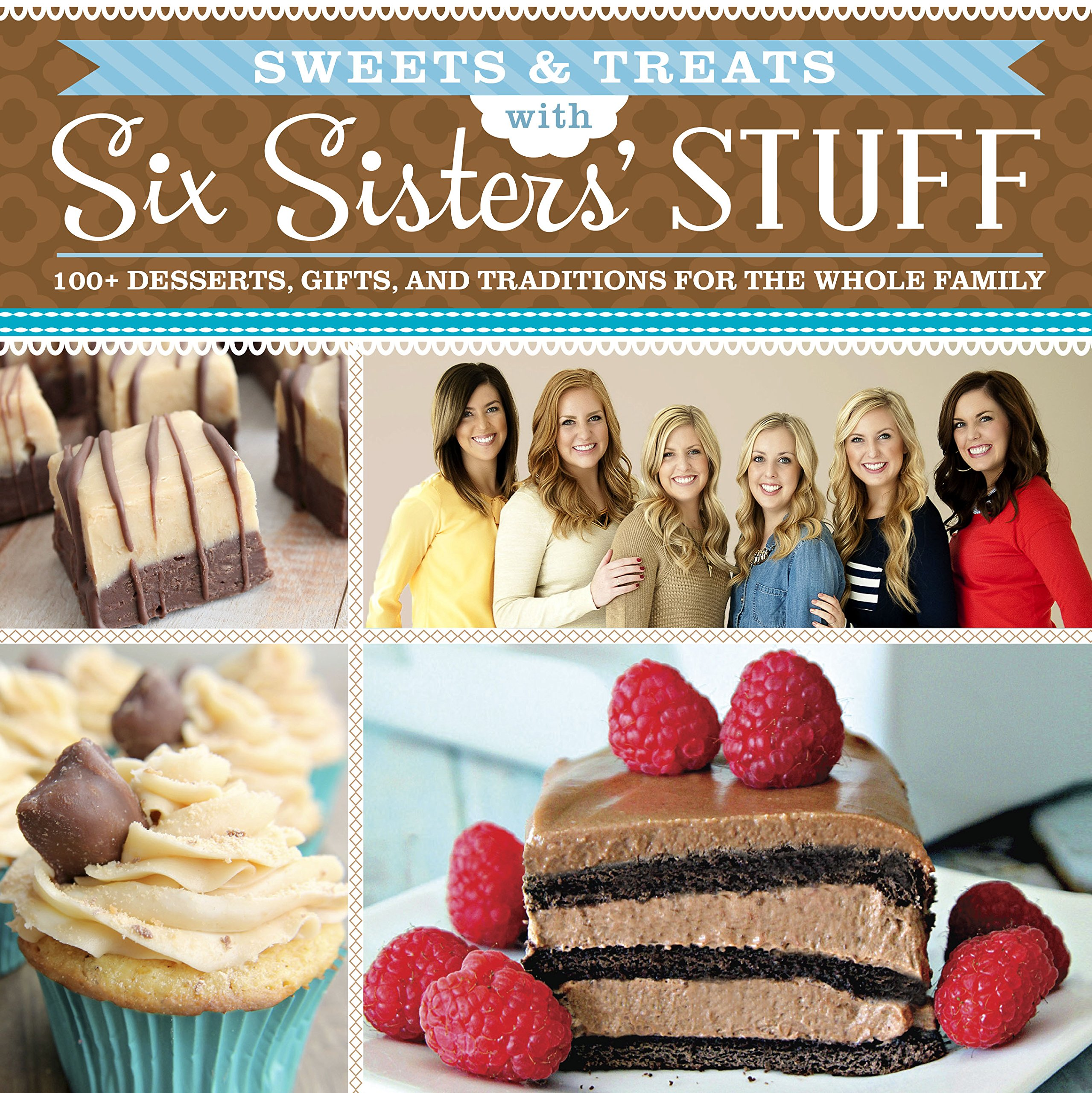 Six Sisters Cookies Sweets Treats With Six Sisters Stuff 100 Desserts Gift Ideas