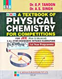 A Textbook of Physics Chemistry for Competitions for JEE (Main & Advanced)  & All Other Engineering Entrance Examination (1st Year Programme) (2018 - 2019)