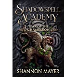 Shadowspell Academy: Year of the Chameleon