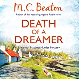 Death of a Dreamer: Hamish Macbeth, Book 21