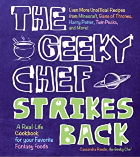 The geeky chef cookbook real life recipes for your favorite fantasy the geeky chef strikes back even more unofficial recipes from minecraft game of thrones forumfinder Gallery