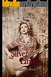Silver Lining (The Barrelhouse House Series Book 2)