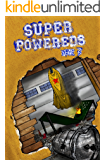 Super Powereds: Year 3