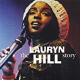 Lauryn Hill Story / The Unauthorised CD Biography