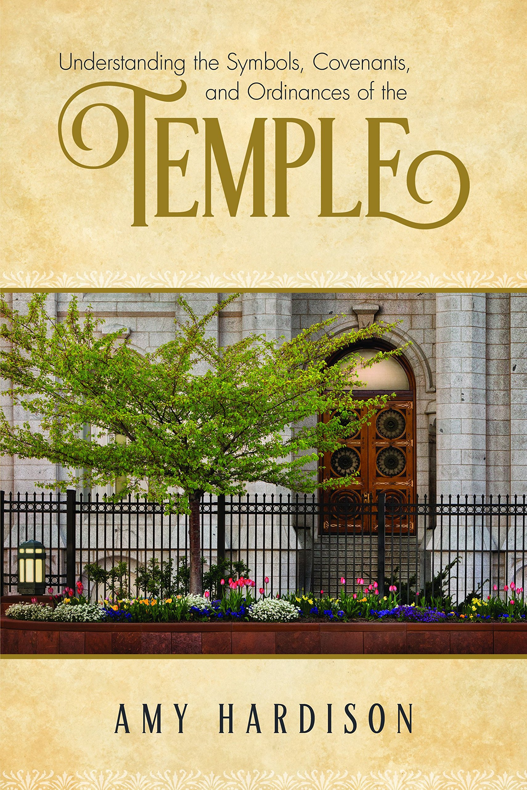 Understanding The Symbols Covenants And Ordinances Of The Temple