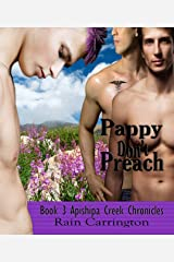 Pappy Don't Preach (Apishipa Creek Chronicles Book 3) Kindle Edition