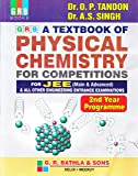 A Textbook of Physical Chemistry for Competitions for JEE(Main & Advanced) & All Other Engineering Entrance Examinations  (2018-2019)
