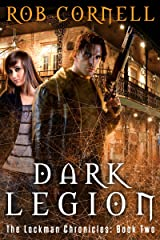 Dark Legion (The Lockman Chronicles Book 2) Kindle Edition