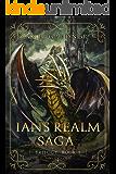 The Ian's Realm Saga: Complete Trilogy
