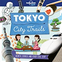 City Trails - Tokyo (Lonely Planet Kids) [Idioma