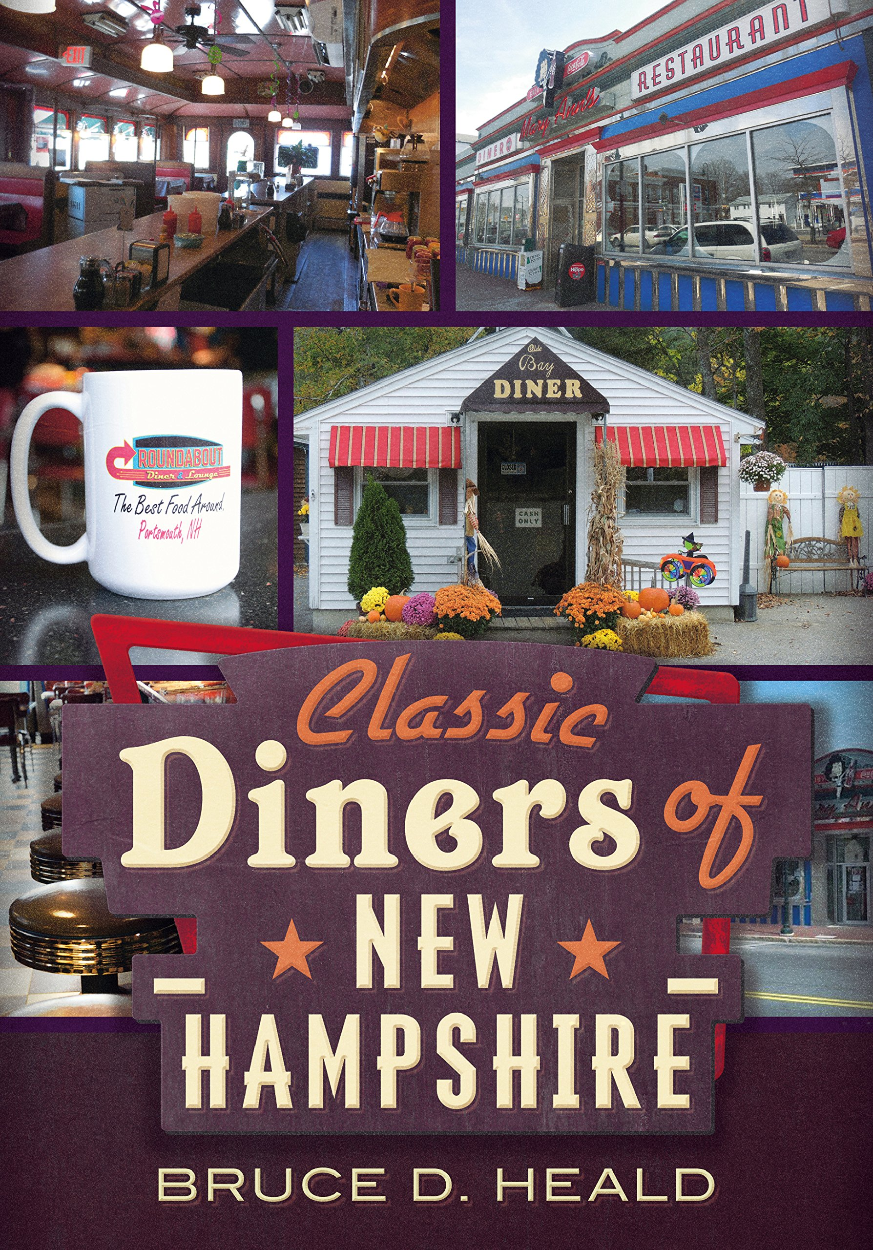 Classic Diners of New Hampshire (America Through Time) ebook